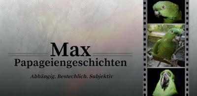 Max-Papageiengeschichten