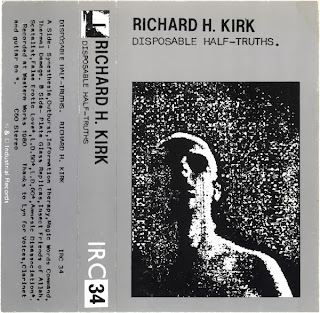 Richard H. Kirk, Disposable Half-Truths