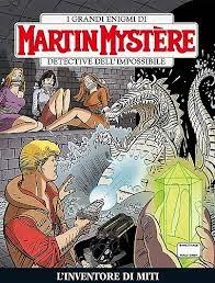 Martin Mystère N. 339 - L'inventore di miti