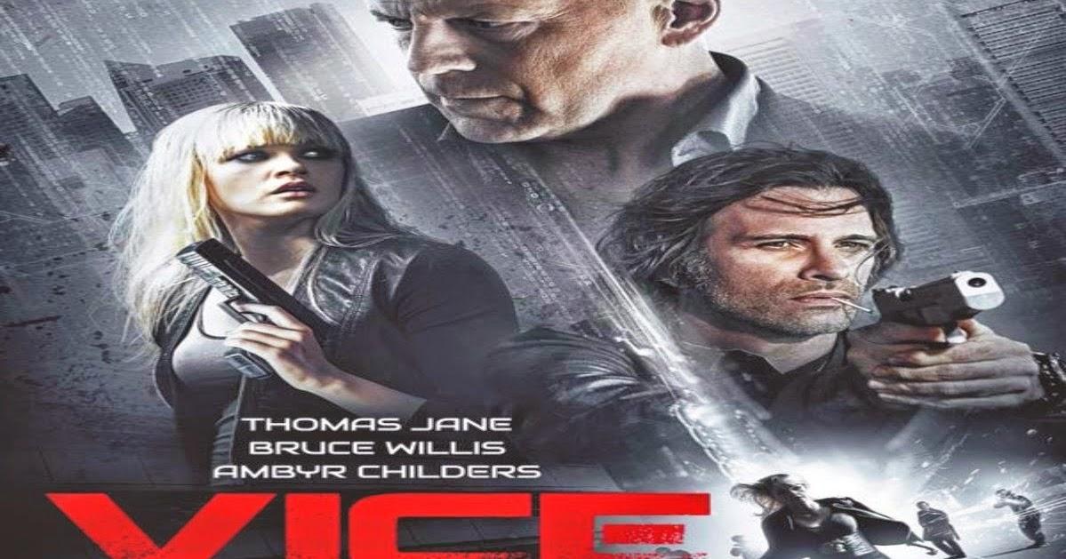 Sinopsis Film Vice (2015) ~ Bandit Film