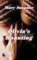 OLIVIA'S HAUNTING