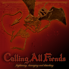Calling All Fiends