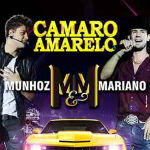 Munhoz e Mariano – Camaro Amarelo 2012