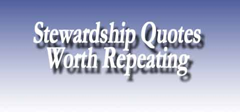 Stewardship Quotes Cool Explore All Quotes Stewardship Quotes