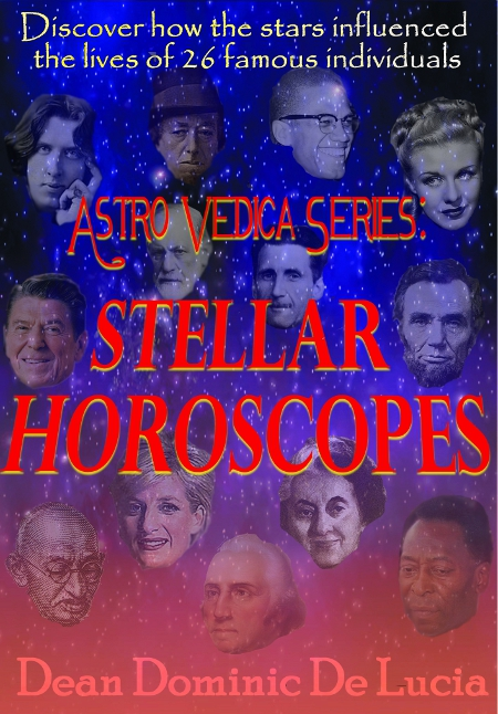 Astro Vedica Series: Stellar Horoscopes by Dean Dominic De Lucia