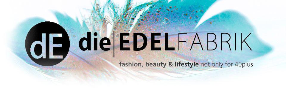 die EDELFABRIK | Ü40 Blog für Mode, Beauty und Lifestyle aus Kassel