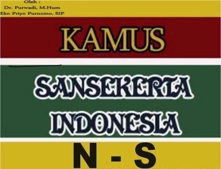 Kamus Sansakerta-Indonesia N-S