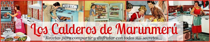 LOS CALDEROS DE MARUNMERU