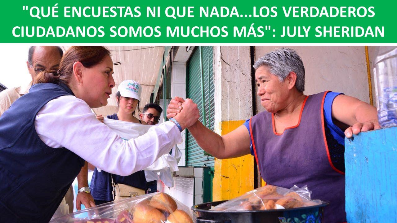 """LOS VERDADEROS CIUDADANOS SOMOS MUCHOS MÁS"""": JULY SHERIDAN"""
