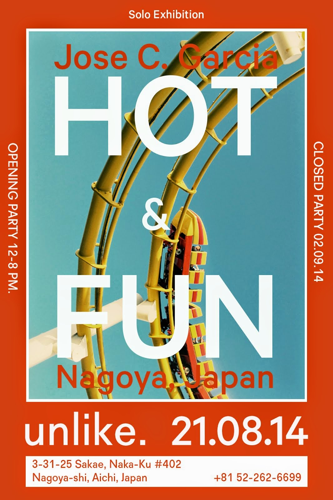 Jose C. Garcia Solo Exhibition ~HOT & FUN~ 2014 8/21 - 9/2