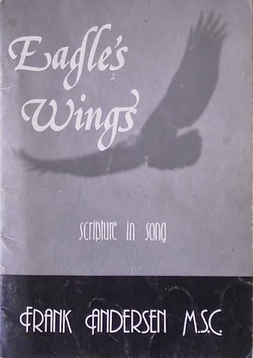 Eagles Wings Scripture In Song Frank Andersen Msc Godsongs