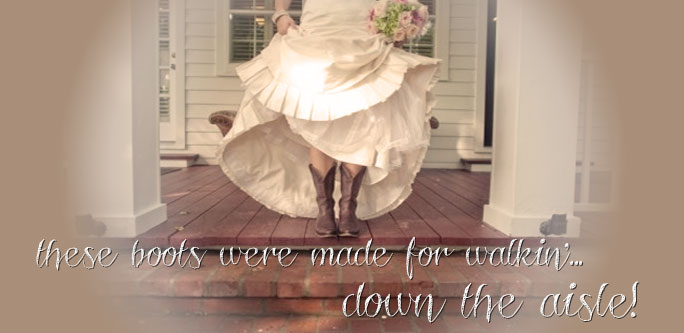 these boots were made for walkin'... down the aisle!