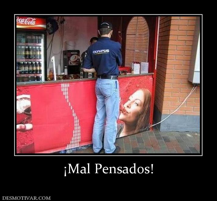 Mal Pensados! - FOTOS FEISBUK