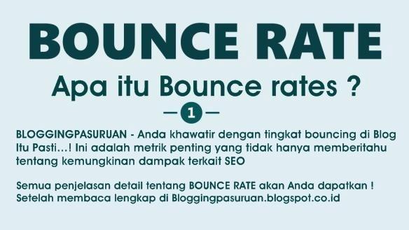 Apa itu Bounce Rates ? Blogger Wajib Mengetahuinya !