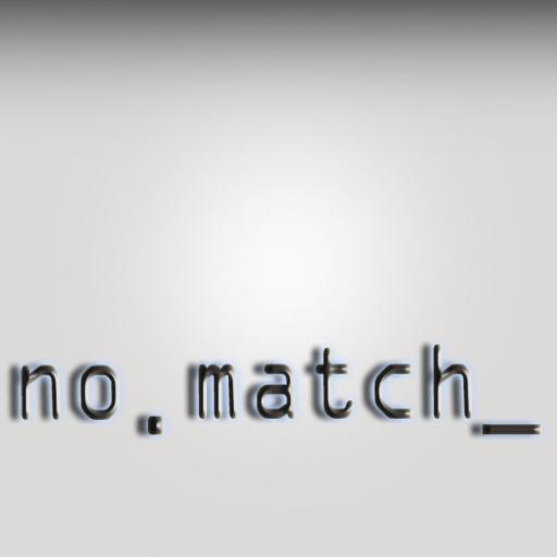 No.Match.