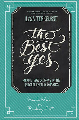 The Best Yes By Lysa Terkeurst  A Sneak Peek on Reading List
