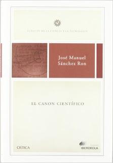 """""""El canon científico"""" - José Manuel Sanchez Ron."""