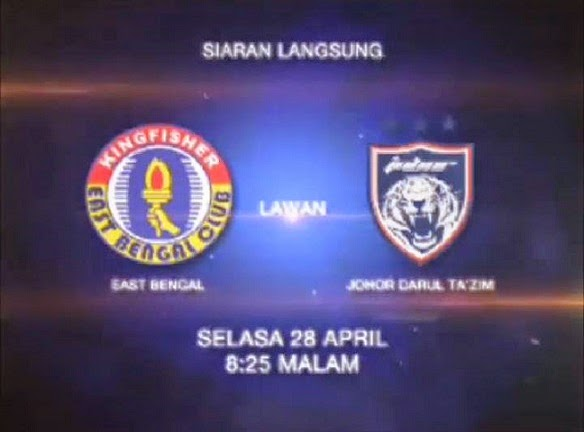 live streaming jdt vs east bengal