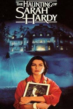 The Haunting of Sarah Hardy (1989)