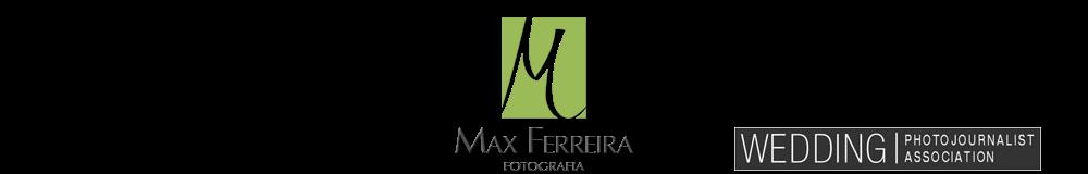 Fotografo de casamento | Fotojornalismo | Blog do Max Ferreira - Fotografia