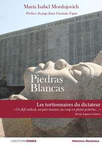Piedras Blancas. Les tortionnaires du dictateur.