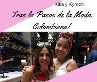 TRAS LOS PASOS DE LA MODA COLOMBIANA