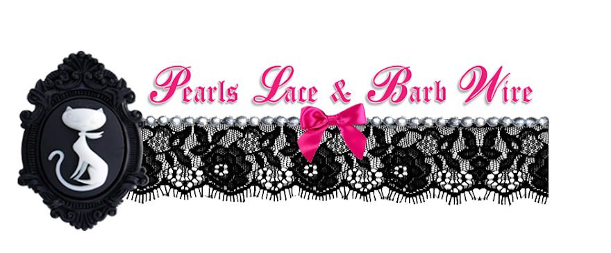 pearls. lace.  & barb wire.