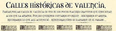 CALLES HISTÓRICAS DE VALENCIA