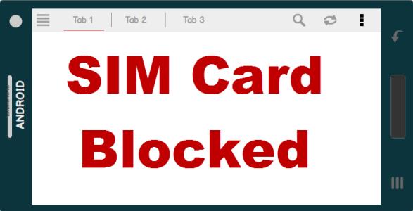 SIM Card Blocked Android Phone