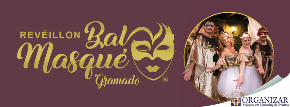 Réveillon Bal Masqué em Gramado