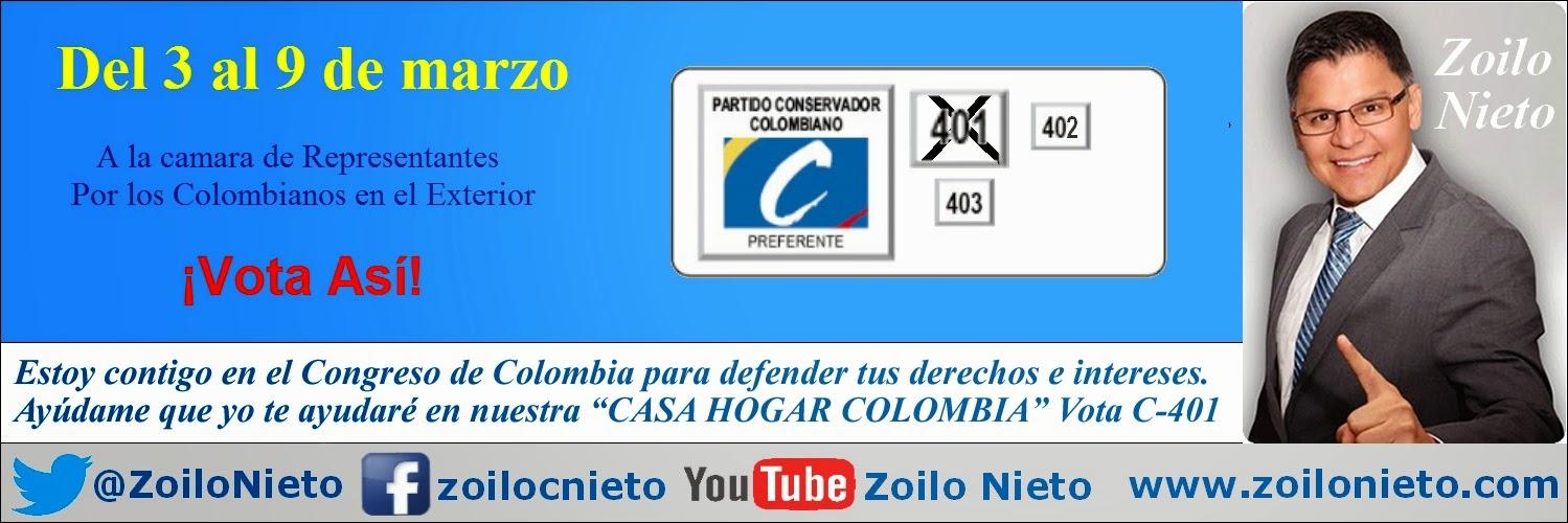 Colombiano en el exterior: Ayúdame que yo te ayudaré en nuestra Casa Hogar Colombia. Vota C-401 Un abrazo: Zoilo Nieto Cámara 2014-2018
