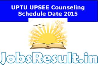UPTU UPSEE Counseling Schedule Date 2015