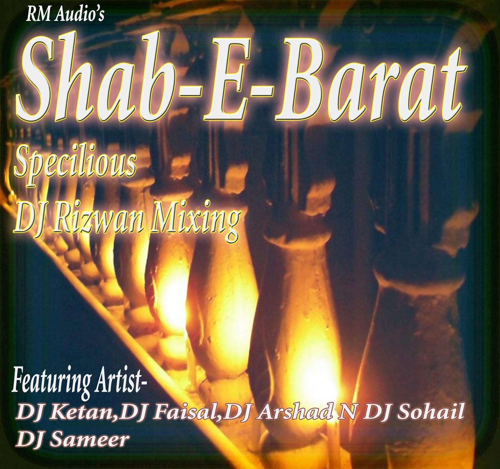 DJ Rizwan Mixing: **Shab-E-Barat Specilious**
