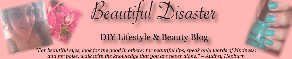 Beautiful Disaster - DIY Lifestyle and Beauty Blog