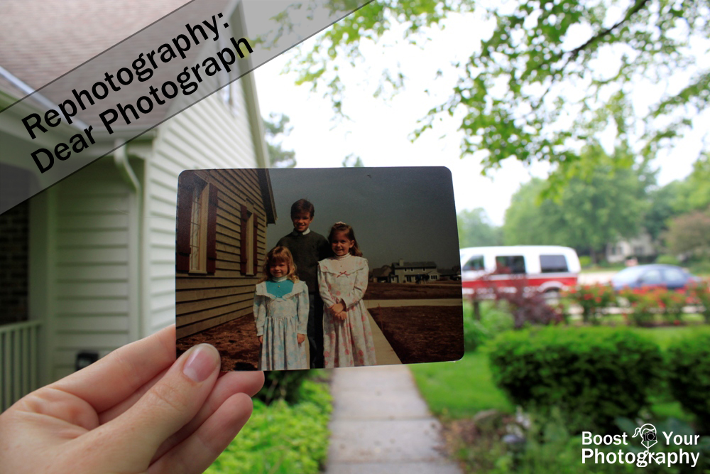 Rephotography: Dear Photograph | Boost Your Photography
