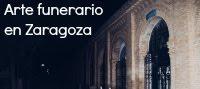 Arte funerario en Zaragoza