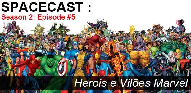 """Spacecast S02 E05: Spider Ney, Pica de Ferro & """"Dr Estranho"""""""