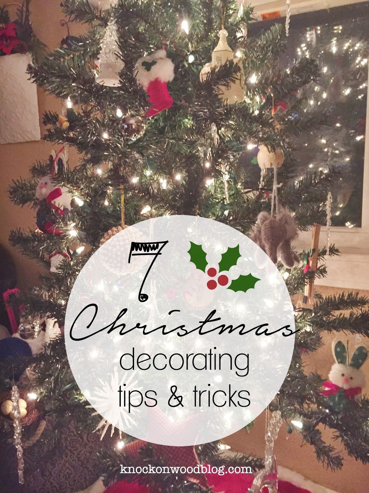 7 christmas decorating tips and tricks - Christmas Decorating Tips