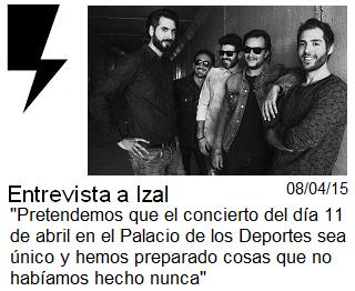 http://somosamarilloelectrico.blogspot.com.es/2015/04/entrevista-izal-pretendemos-que-el.html
