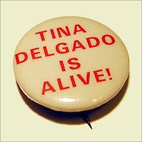 Tina Delgado Is Alive Button