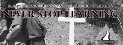 2016 Wildland Fire National Leadership Campaign - Never Stop Learning