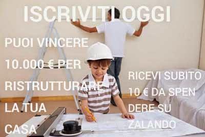 Vinci 10.000€ per ristrutturare la tua casa