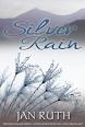 Silver Rain by Jan Ruth