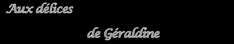 Aux délices de Géraldine