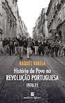 25-Raquel Varela: História do Povo na Revolução Portuguesa 1974/75