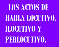 Diapositivas-sobre-los-Actos-de-Habla-Locutivo-Ilocutivo-Perlocutivo