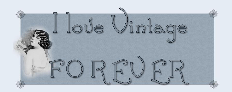 I Love Vintage Forever