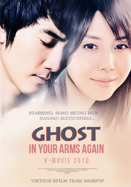 Ghost: In Your Arms Again (2010)