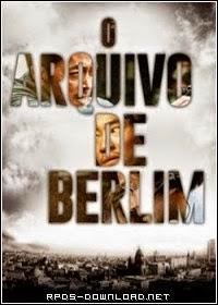 O Arquivo de Berlim – Dublado (2013)