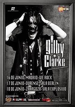 Conciertos de Gilby Clarke en Madrid, Zaragoza y Ourense en junio